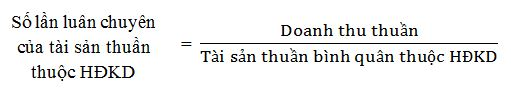 Số lần luân chuyển của tài sản thuần thuộc HĐKD