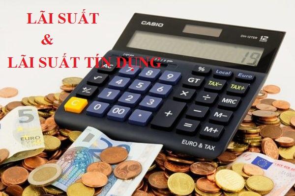 Lãi suất và lãi suất tín dụng