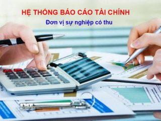 Hệ thống báo cáo tài chính của đơn vị sự nghiệp có thu