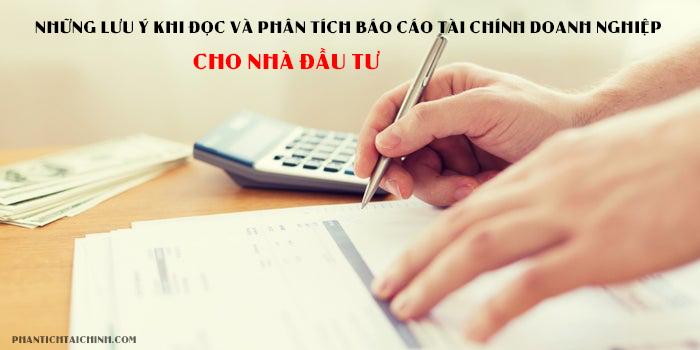 Những lưu ý khi đọc và phân tích báo cáo tài chính