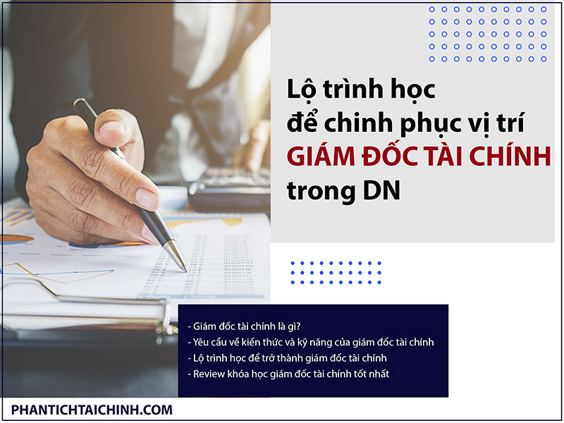 lo-trinh-hoc-de-chinh-phuc-vi-tri-giam-doc-tai-chinh-trong-dn