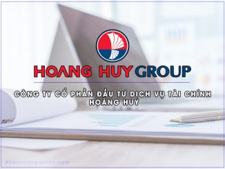 Công ty cổ phần Đầu tư Dịch vụ Tài chính Hoàng Huy