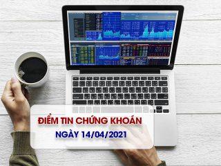 Điểm tin chứng khoán ngày 14/04/2021: Thị trường sớm hồi phục