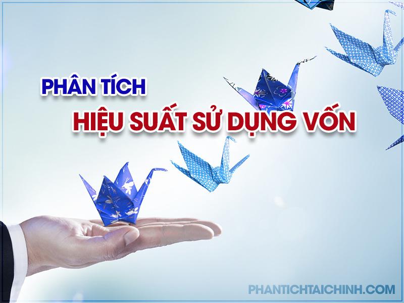phan-tich-hieu-suat-su-dung-von