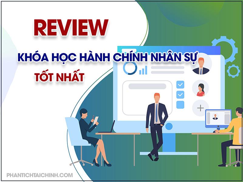 review-khoa-hoc-hanh-chinh-nhan-su-tot-nhat