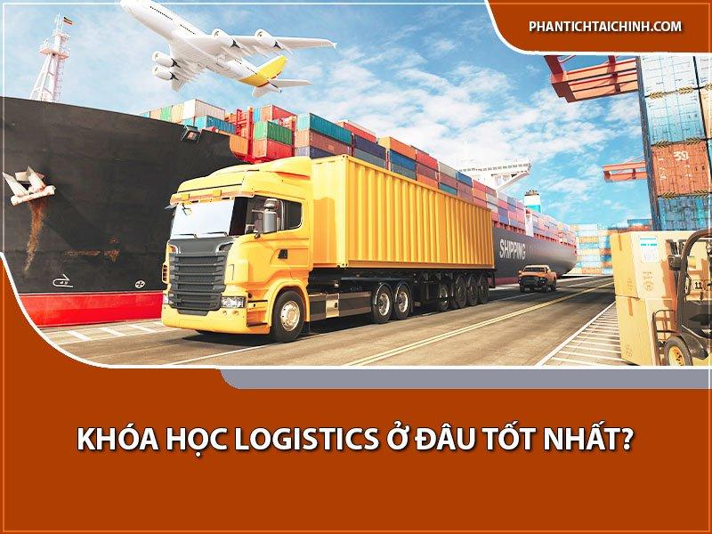 hoc-logistics-o-dau-tot-nhat