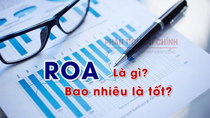 ROA là gì? Chỉ số ROA bao nhiêu là tốt