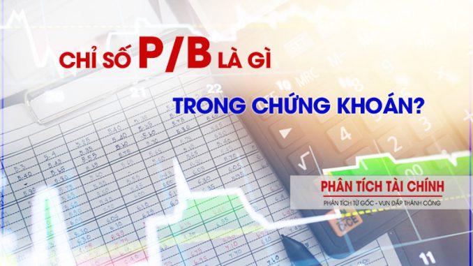 Chỉ số P/B là gì trong chứng khoán